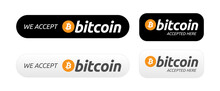 Bitcoin Banner Badge For Crypto Web Payments. We Accept Bitcoin. Bitcoin Accepted Here. Pay With Bitcoin. Vector Badge, Banner Or Button For Accepting Digital Cryptocurrency BTC Payments