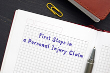 Juridical Concept About First Steps In A Personal Injury Claim With Phrase On The Page.
