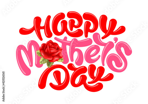 Obraz Happy Mother's Day greeting card with unusual calligraphy lettering, painted by brush and red rose flower with leaves. Isolated on white background. Vector illustration. - fototapety do salonu