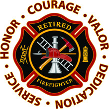 Retired Firefighter Honor Courage Valor Is A Design That Includes A Classic Firefighter Maltese Cross And Text That Says Retired Firefighter Inside Of It And Text That Says Honor Courage And Valor.