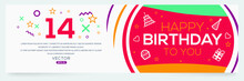 Creative Happy Birthday To You Text (14 Years) Colorful Decorative Banner Design ,Vector Illustration.