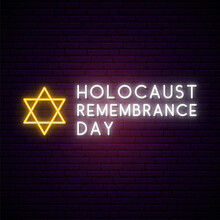 International Holocaust Remembrance Day Vector Banner In Neon Style. Glowing Jewish Star And Text On A Brick Background. Vector Design.