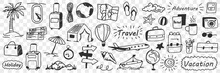 Vacations And Adventure Doodle Set. Collection Of Hand Drawn Traveling Attributes Holidays Plane Tickets Balloon Globe Camping Suitcase Sunglasses Beach Isolated On Transparent Background