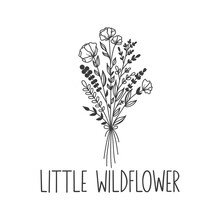 Little Wildflower Inspirational Slogan Inscription. Vector Baby Quotes. Illustration For Prints On T-shirts And Bags, Posters, Cards. Isolated On White Background. Motivational Phrase.