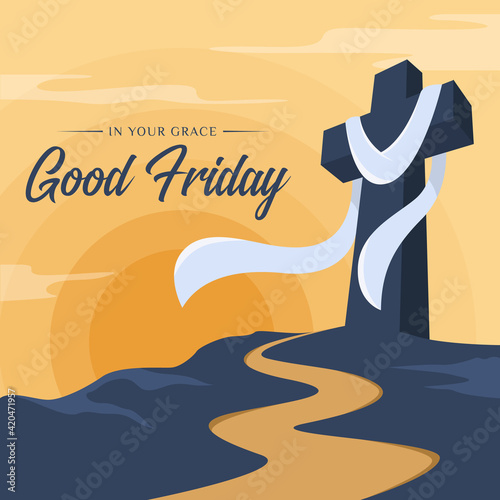 Photo good friday, in your grace text - White cloth hung on Cross crucifix on hill and