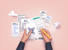 Hands Holding Paying Bills And Pencil. Payment Of Utility, Bank, Restaurant And Other. 3D Web Vector Illustrations.