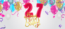 Background Illustration Of Colorful Lot Of Balloons 27 Years Anniversary And Multicolored Balloons