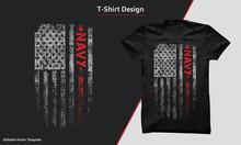 USA Navy Shirt Design, Navy T-shirt With Usa Grunge Flag, American Navy Flag. US Navy T-shirts Design Vector Graphic.