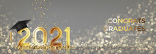 Banner For Design Of Graduation 2021. Golden Numbers With Graduation Cap And Confetti On Background With Effect Bokeh. Congratulations Graduates 2021. Vector Illustration For Degree Ceremony Design.