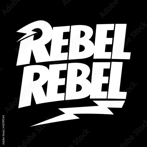 Photo Rebel Rebel David Bowie lettering T-shirt design