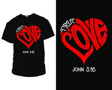 True Love. Design, Tee, Apparel, Typography, Clothing, Fashion, Style, Creative, Text, Quote, Vintage, T-shirt, Illustration,