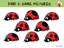 Funny Ladybugs. Find Two Same Pictures. Educational Game For Children. Cartoon Vector Illustration
