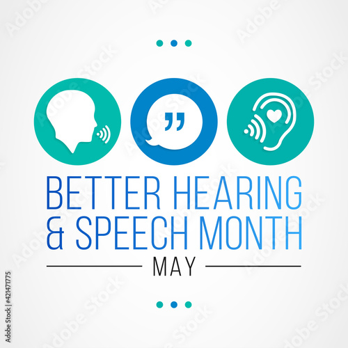 Slika na platnu Better hearing and speech month (BHSM) observed each year in May, it provides an opportunity to raise awareness about communication disorders