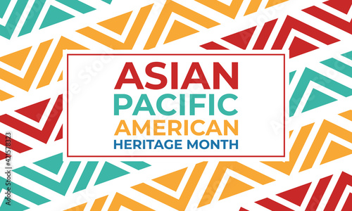 May is Asian Pacific American Heritage Month (APAHM), celebrating the achievements and contributions of Asian Americans and Pacific Islanders in the United States. Poster, banner concept.