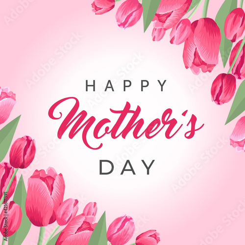 Obraz Happy mothers day square banner. Vector greeting card for social media, online stores, poster. Text of happy mother's day. A vignette of beautiful tulips, leaves and flower buds on pink background. - fototapety do salonu