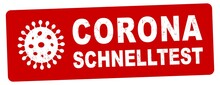 Nlsb1547 NewLongStampBanner Nlsb - German Label / Banner - Deutsch: CORONA Schnelltest . Virus, Coronavirus - Testing For Covid-19 - 2komma6zu1 - New-version - Xxl G10390