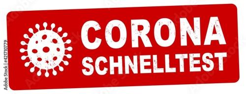 Fotografie, Obraz nlsb1547 NewLongStampBanner nlsb - german label / banner - deutsch: CORONA Schnelltest