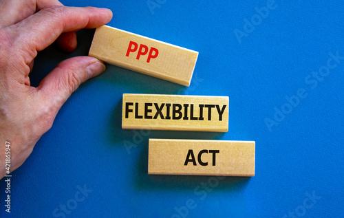 PPP, paycheck protection program flexibility act symbol Fototapeta