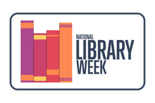 National Library Week. Holiday Concept. Template For Background, Banner, Card, Poster With Text Inscription. Vector EPS10 Illustration.