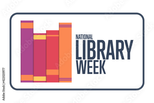 Fototapeta National Library Week. Holiday concept. Template for background, banner, card, poster with text inscription. Vector EPS10 illustration. obraz
