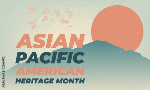 Fototapeta May is Asian Pacific American Heritage Month (APAHM), celebrating the achievements and contributions of Asian Americans and Pacific Islanders in the United States. Poster, banner concept.  obraz