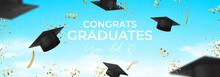 Horizontal Banner For Design Of Graduation. Realistic Graduation Caps, Confetti And Serpentine Flying In The Air Over The Clouds. Congratulations Graduates. Vector Illustration For Degree Ceremony.