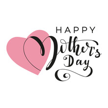 Happy Mother's Day Typography Greeting Card With Pink Heart. Modern Brush Lettering Flat Design. Mother's Day Design Template.
