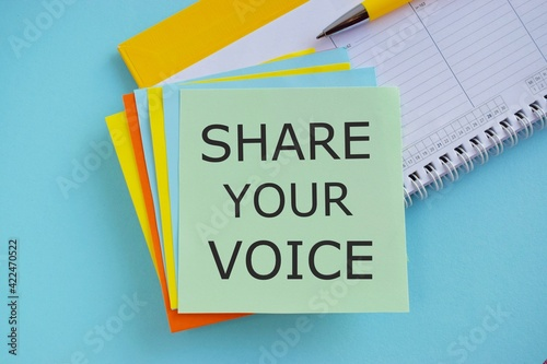 Obraz share your voice text write on colorful sticker note. Conceptual photo asking employee or member to give his opinion or suggestion - fototapety do salonu