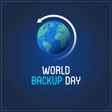 World Backup Day. Blue Abstract Background