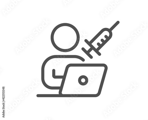 Photographie Vaccination appointment line icon. Book vaccine sign. Vector