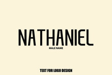 Nathaniel Male Name  Semi Bold Black Color Typography Text For Logo Designs And Shop Names