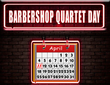 11 April , Barbershop Quartet Day, Neon Text Effect On Bricks Background
