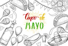 Cinco De Mayo Festive Background With  Hand Drawn Symbols - Chili Pepper, Maracas, Sombrero, Nachos, Tacos, Burritos, Tequila, Balloons Isolated On White. Hand Made Lettering.