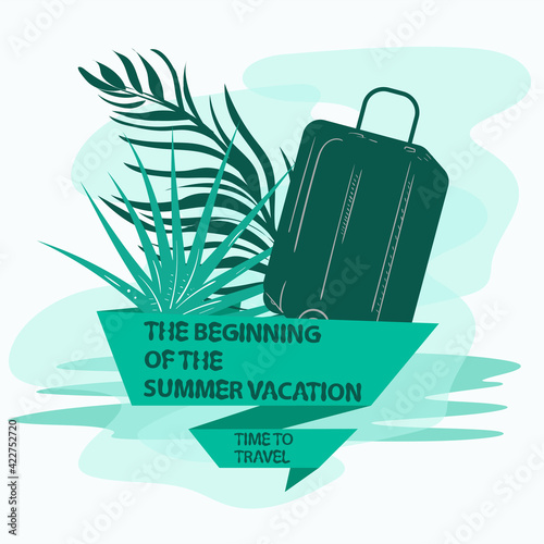 icon sticker for making a design on the theme of vacation vacation and travel Travel suitcase and palm leaves with a flag an inscription a slogan the background can be removed