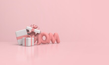 Mother's Day 3d Render With Mom Pink Writing And Two Gift Boxes.