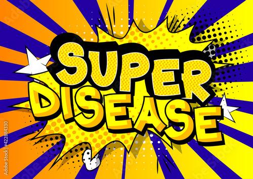 Foto Super Disease - Comic book style text