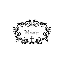 Gravestone Decorative Lettering We Miss You In Funeral Frame, Black Flowers Ornament And Crucifix Cross Isolated. Vector Condolence Message On Gravestone, Funeral Obituary Memorial, Text On Tombstone