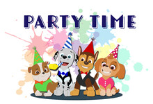 Paw Patrol Party Time! Chase, Marshall, Rubble And Skye Is Having Fun Time Together. Greeting Or Invitation Card For A Kid With Cartoon Characters. Colorful, Bright, Happy Puppies With Birthday Caps.