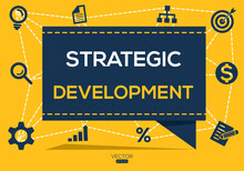 Creative (strategic Development) Banner Word With Icon ,Vector Illustration.