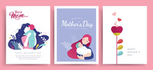 Set Of Happy Mother's Day Greeting Cards. Vector Illustration Of Flowers, Mother And Her Baby.