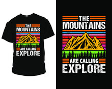 The Mountains Are Calling Explore, Camping T-shirt Template Vector, Camping Buddies T-shirt, Funny Camping T-shirts.
