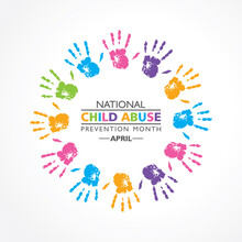 National Child Abuse Prevention Month Observed In April.