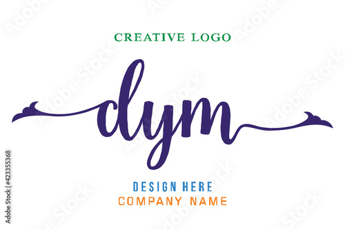 Fototapeta DYM lettering logo is simple, easy to understand and authoritative obraz