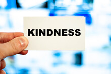 KINDNESS Word In The Hands Of A Doctor Like Medicine