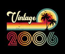 Vintage 2006 Birthday T-shirt Design