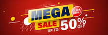 Mega Sale Banner Template Design For Web Or Social Media, Sale Special Up To 50% Off.