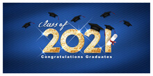 Vector Text For Graduation Gold Design, Congratulation Event, T-shirt, Party, High School Or College Graduate. Lettering Class Of 2021 For Greeting, Invitation Card