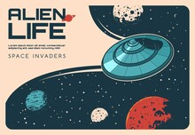 Aliens UFO In Outer Space, Galaxy Universe Planets, Vector Vintage Poster. Aliens Life And Planet Invader UFO, Sci-fi Mystery Science, Extraterrestrial Spacecraft And Aliens Attack To Earth Or Moon