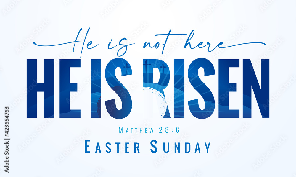 Fotografia He is not here He is Risen, Easter Sunday - lettering quote with Calvary and tomb on the background