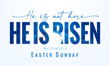 He Is Not Here He Is Risen, Easter Sunday - Lettering Quote With Calvary And Tomb On The Background. Holy Week Postcard With Three Cross And Text Matthew 28:6. Vector Illustration